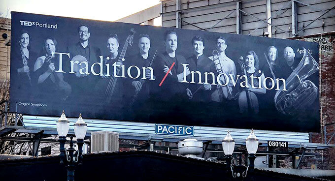 A billboard for the Oregon Symphony and Ted X